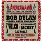 Bob Dylan, Wilco, My Morning Jacket Set AmericanaramA Summer Tour